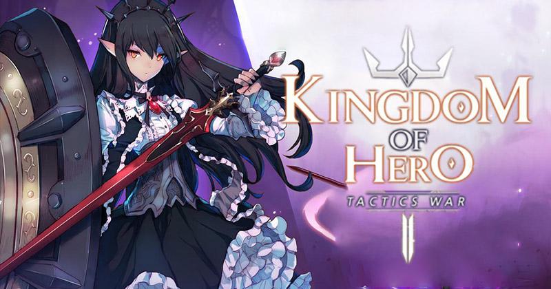 Kingdom of Heroes: Tactics War Dominate Every Battle
