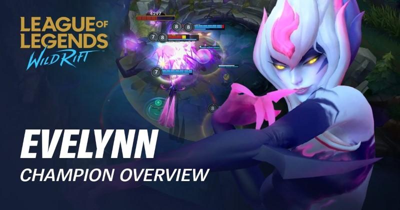 Wild Rift Evelynn Overview