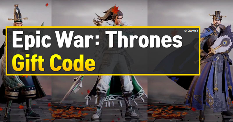 Epic War Thrones Gameplay and Guide 2021